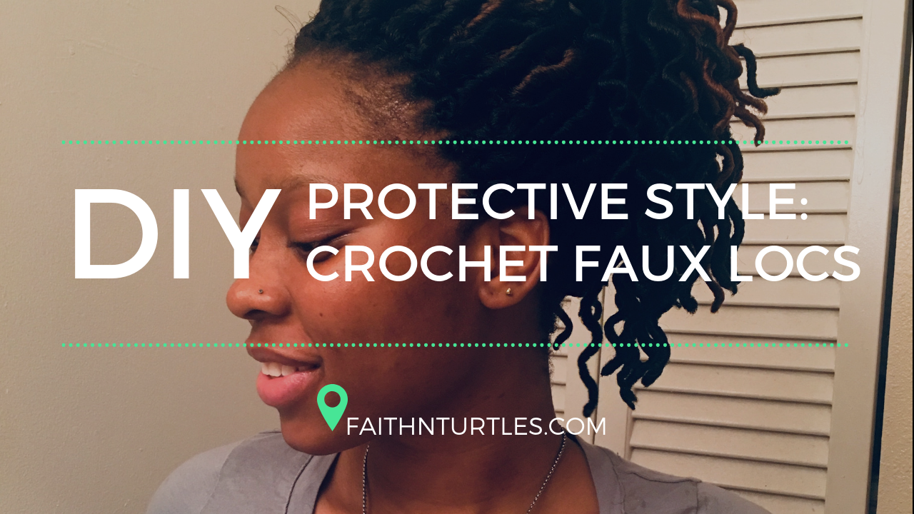 How to do Crochet Braid Faux Locs: Protective Style