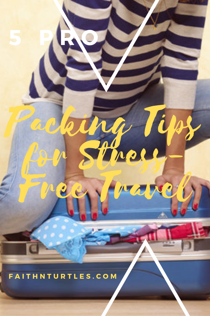 5 Great Packing Tips for Stress-Free Travel