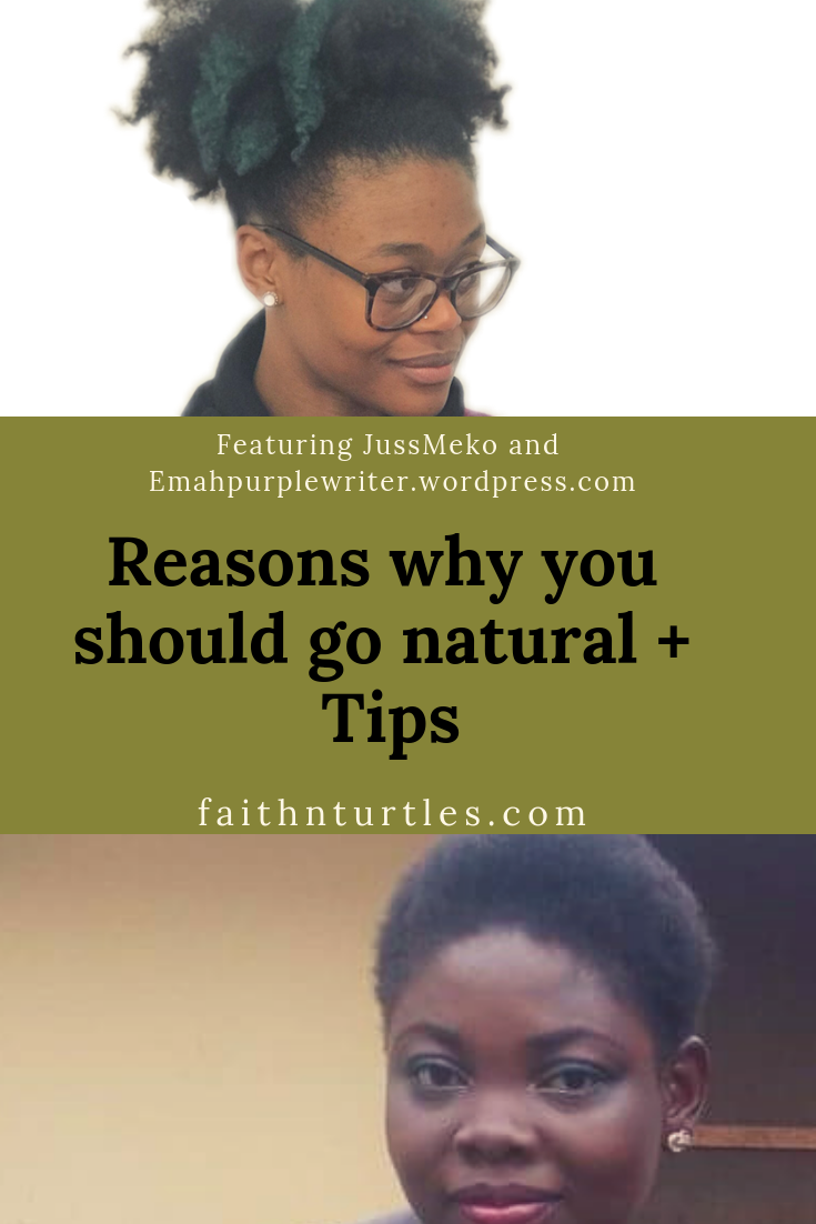 Here is Why You Should go Natural + Tips- Blog Feature