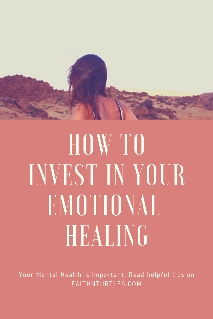 How to Invest in your Emotional Healing
